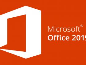 Microsoft Office 2019专业增强版办公软件下载安装和激活教程